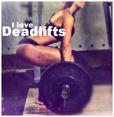 I Love Deadlifts!
