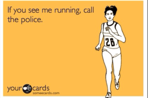 if-you-see-me-running-call-the-police